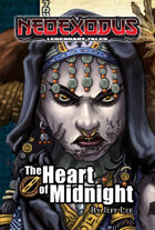 NeoExodus Legendary Tales: The Heart of Midnight (Ebook)
