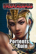 NeoExodus Legendary Tales: Portents of Ruin (Ebook)