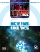 Amazing Power: Animal Powers (Super-Powered by M&M)