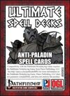 Ultimate Spell Decks: Anti-Paladin Spell Cards (PFRPG)