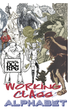 Working Class Alphabet — for the DCC RPG (Dungeon Crawl Classics) — INNER HAM