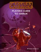 Castles & Crusades Players Guide to Aihrde