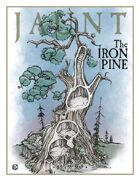 Jaunt: The Iron Pine
