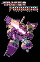 The Transformers Classics, Volume 6