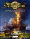 Admiral o' the High Seas: The Naval Combat Supplement for Pathfinder & D&D 4th Edition