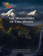 War of the Burning Sky 5E #5: Mission to the Monastery of Two Winds