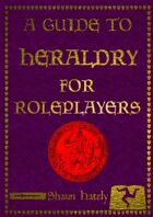 A Guide to Heraldry for Roleplayers