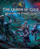 Queen of Gold: Tales of the Pirate Isles