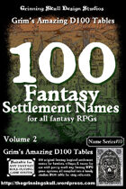 100 Fantasy Settlement Names for all fantasy RPGs Volume 2.