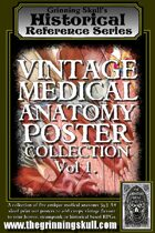 Grinning Skull's Historical Reference Series: Vintage Medical Anatomy Poster Collection Vol 1.