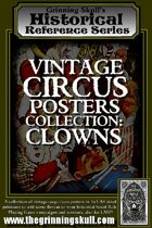 Grinning Skull's Historical Reference Series: Vintage Circus Posters Collection: Clowns