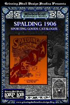 LARP LAB Historical Reference: 1906 Sporting goods Catalogue