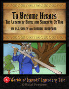 Worlde of Legends™ Legendary Tales #3: To Become Hereos