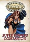 Savage Worlds: Super Powers Companion for Fantasy Grounds