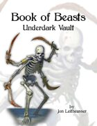 Book of Beasts: Underdark Vault