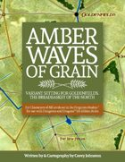 Amber Waves of Grain--An Expanded Supplement for Goldenfields