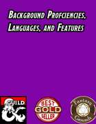 Background Proficiencies, Languages, and Features