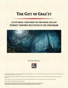 The Gift of Graz'zt