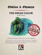 Oddities & Odysseys: The Dread Tailor