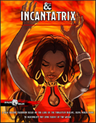 Arcane Tradition - Incantatrix