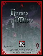 Heroes of the Mists