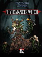 Phytomancer Witch Paper Miniatures