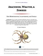Arachnids, Wraiths, & Zombies - World Builder Blog Presents