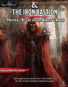 The Iron Bastion Preview - Blight of the Bandit's Blade