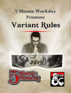 5MWD Presents: Variant Rules