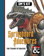 DM's Kit: Springboard Adventures for Tyranny of Dragons