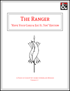 "The Ranger - ""Have Your Cake"" Edition"