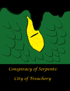 Conspiracy of Serpents: City of Treachery