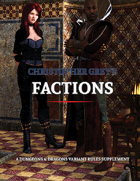 Christopher Grey's Factions