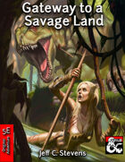 Gateway to a Savage Land - Adventure