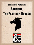Bahamut, the Platinum Dragon