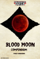 Blood Moon Compendium