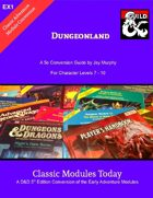 Classic Modules Today: EX1 Dungeonland 5e