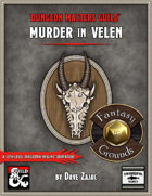Murder in Velen: A 10th-Level Fantasy Grounds Adventure