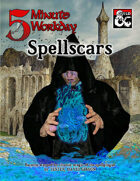 5MWD Presents: Spellscars