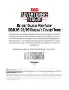 Deluxe Digital Map Pack: DDAL05-08/09 Durlag's Tower/Tomb