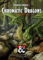 Chromatic Dragons - Enhanced Enemies 1