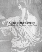 Blood Hunter: Order of the Vampire