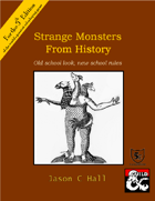 Strange Monsters from History