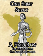 A Fair Row, a One Shot Sheet Adventure