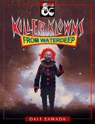 Killer Clowns from Waterdeep
