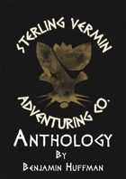 the Sterling Vermin Adventuring Co. Anthology