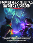 Forgotten Realms Archetypes: Savagery & Shadow