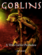 Goblins - A Tribe Called Pitshadow