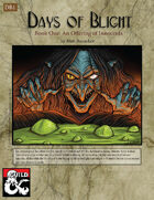 Days of Blight: An Offering of Innocents