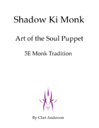 Shadow Ki Monk